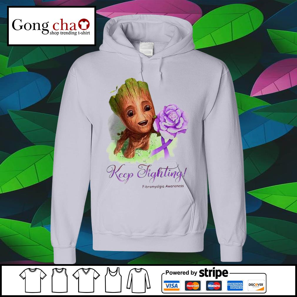 Baby Groot keep fighting Fibromyalgia Awareness s hoodie