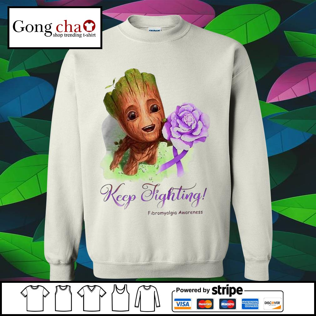 Baby Groot keep fighting Fibromyalgia Awareness s sweater