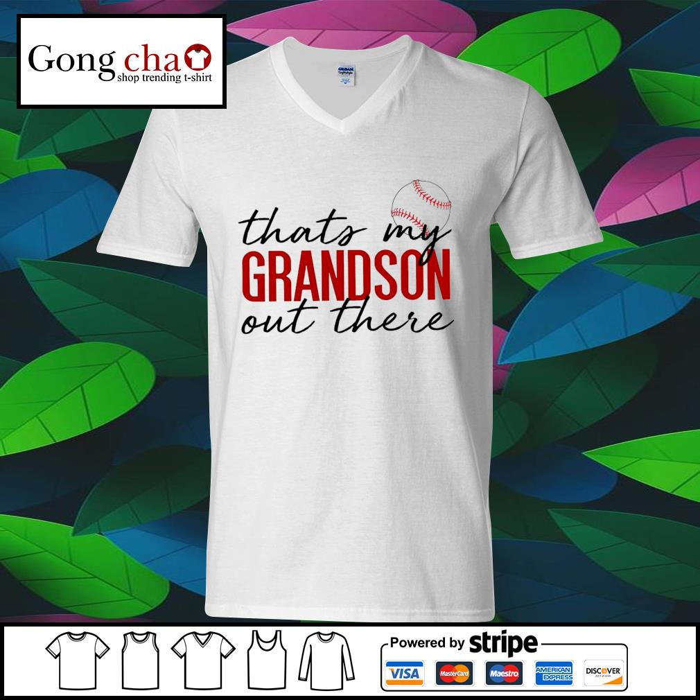Baseball that's my Grandson out there s ladies-tee