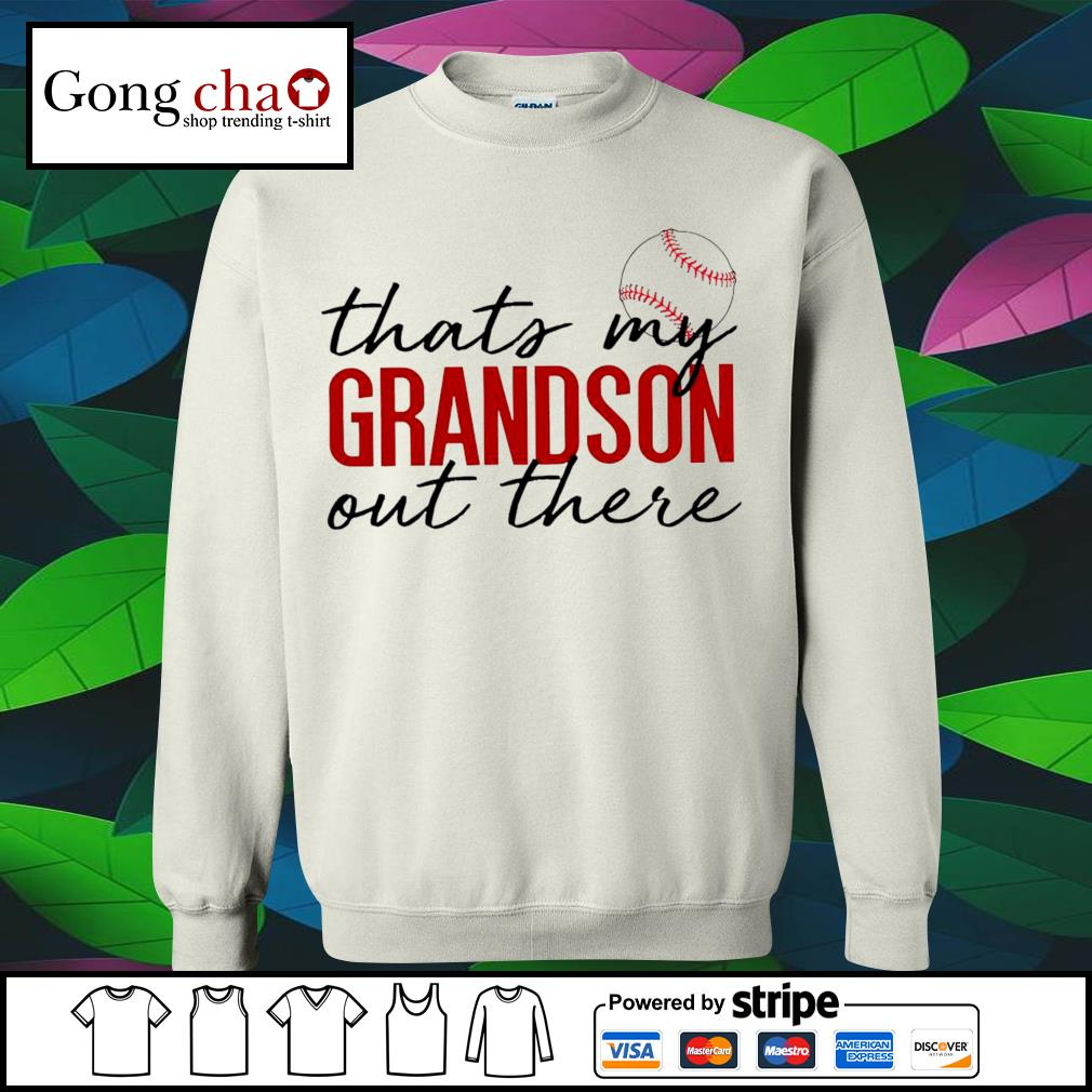 Baseball that's my Grandson out there s sweater