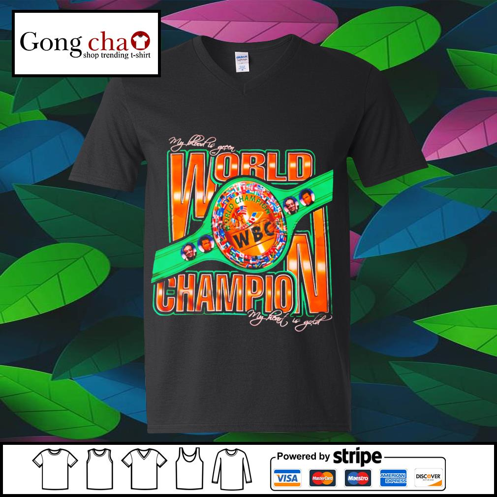 World Champion WBC my blood is green my heart is gold s v-neck-t-shirt