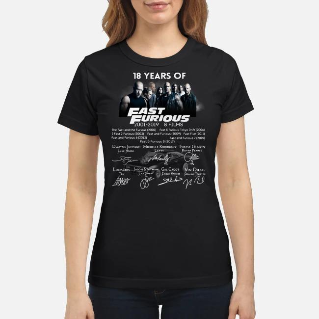 18 Years of Fast Furious 2001-2019 8 films signature Ladies tee