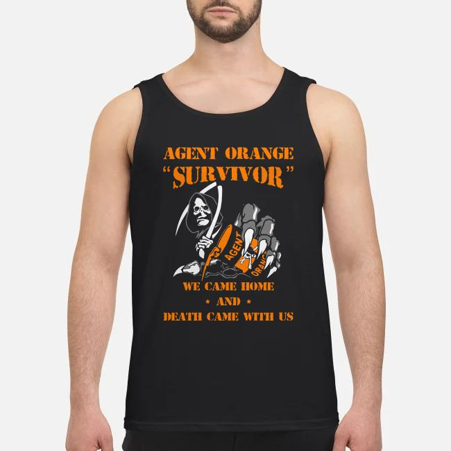 Agent orange survivor We came home and death came with us Tank top