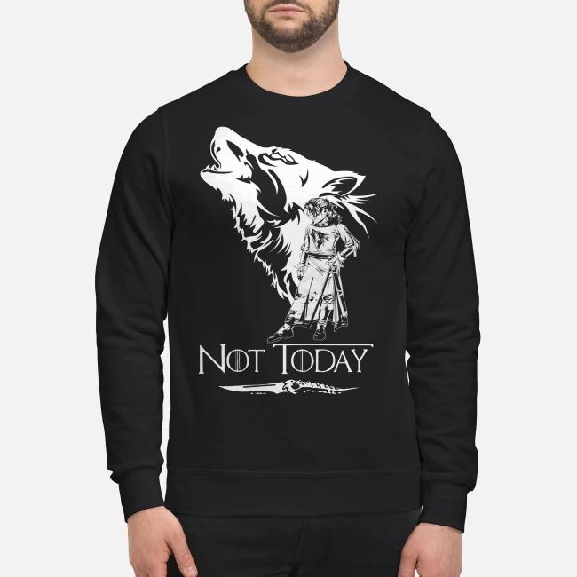 Arya Stark Got Not Today Game Of Thrones Shirt Sweater And Tank Top