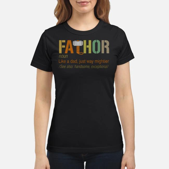Avengers Fathor definition meaning like a dad just way mightier Ladies tee