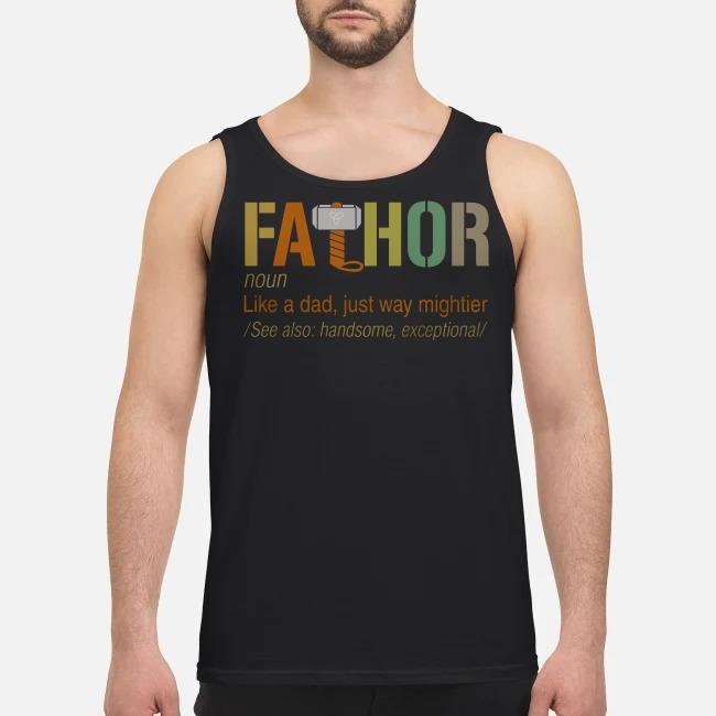 Avengers Fathor definition meaning like a dad just way mightier Tank top