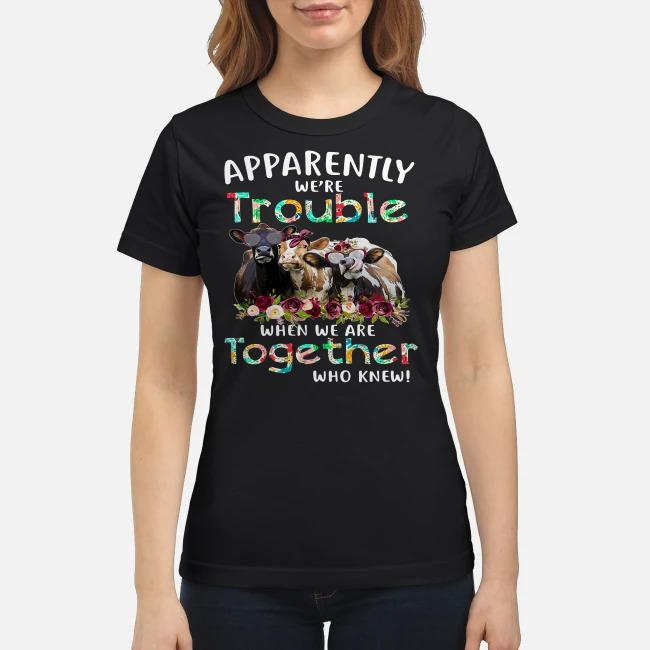 Cow Apparently we're trouble when wo bowl together who knew Ladies tee