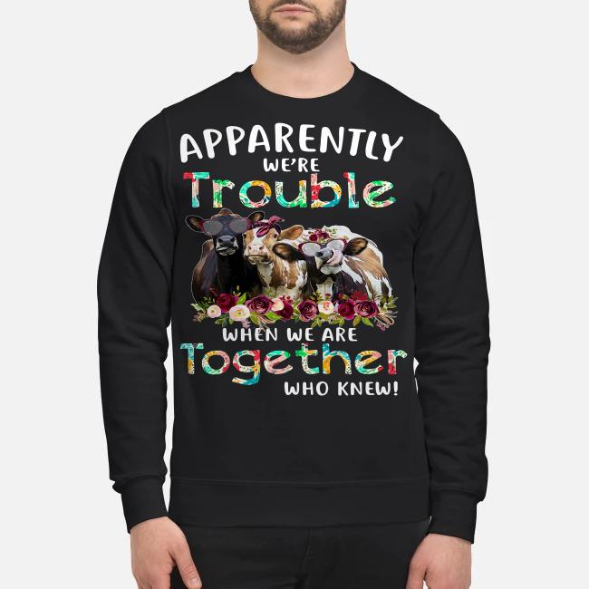 Cow Apparently we're trouble when wo bowl together who knew Sweater