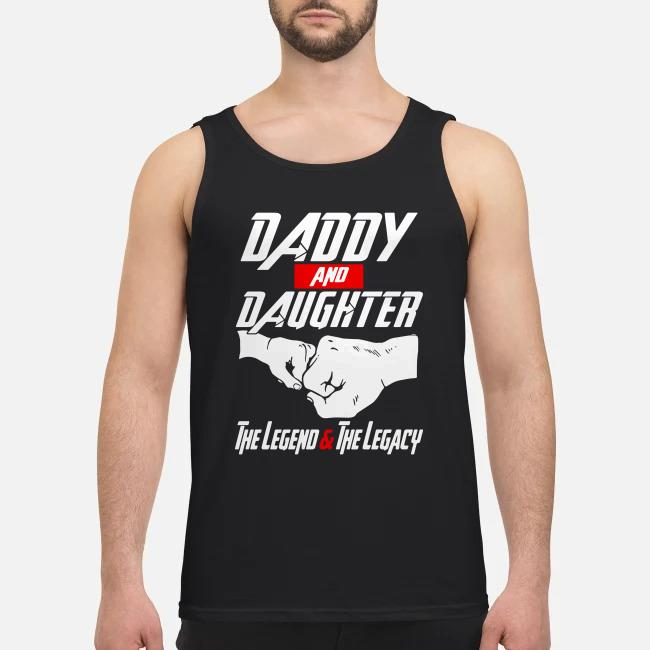 Daddy and daughter the legends and the legacy Tank top