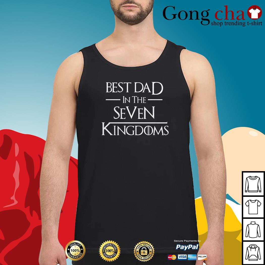 Game of Thrones best dad in the seven kingdoms Tank top