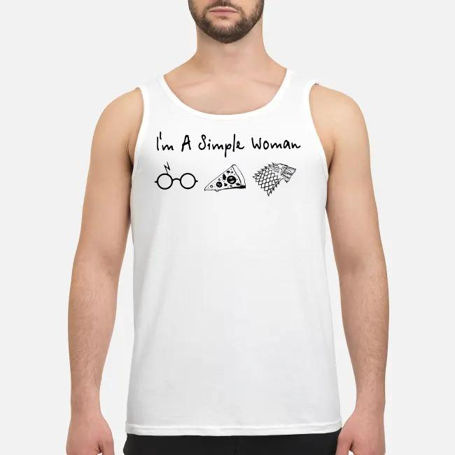 I'm a simple woman I like Harry Potter and pizza and Game of Thrones Tank top