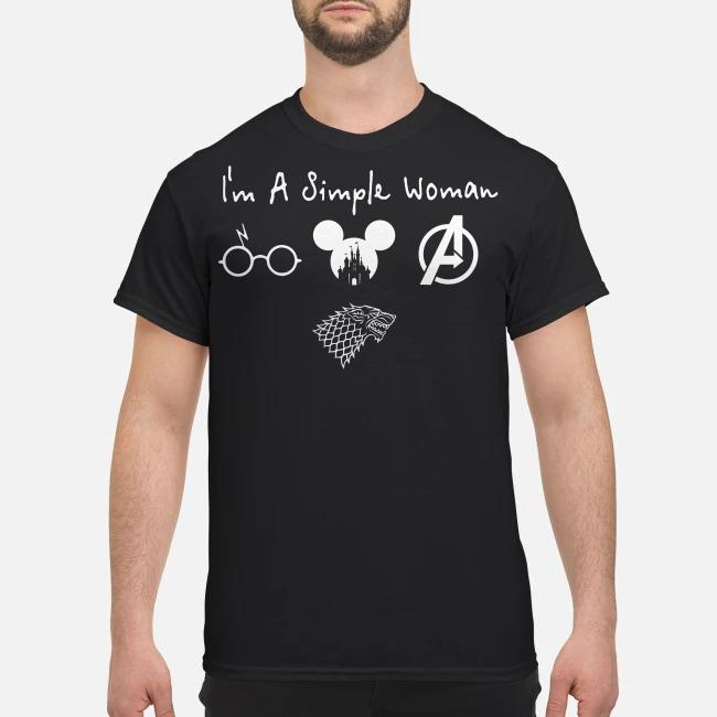 I'm a simple woman I like Harry Potter Disney Avengers and GOT Game of Thrones shirt
