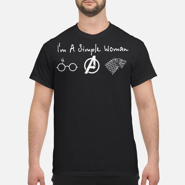I'm a simple woman I like Harry Potter Avenger and Game of Thrones GOT shirt