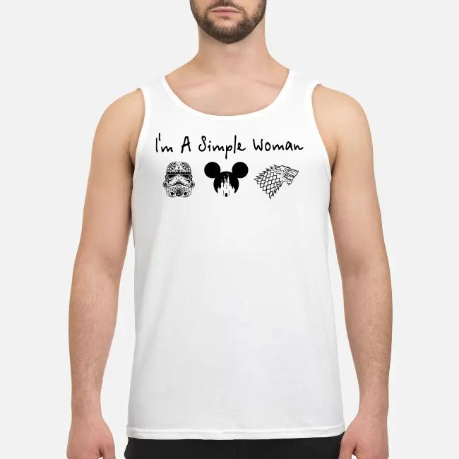 I'm a simple woman I like Star Wars Trooper and Disney and Game of Thrones Tank top