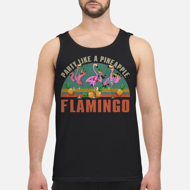 Party like a pineapple flamingo Tank top