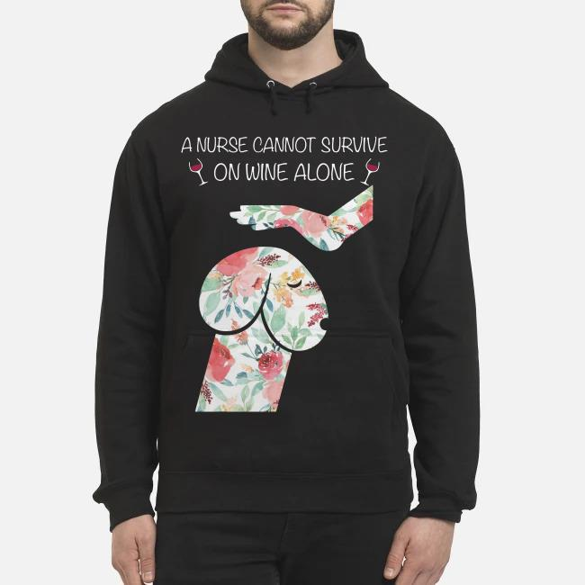 Penis dog garden roses a nurse cannot survive on wine alone Hoodie