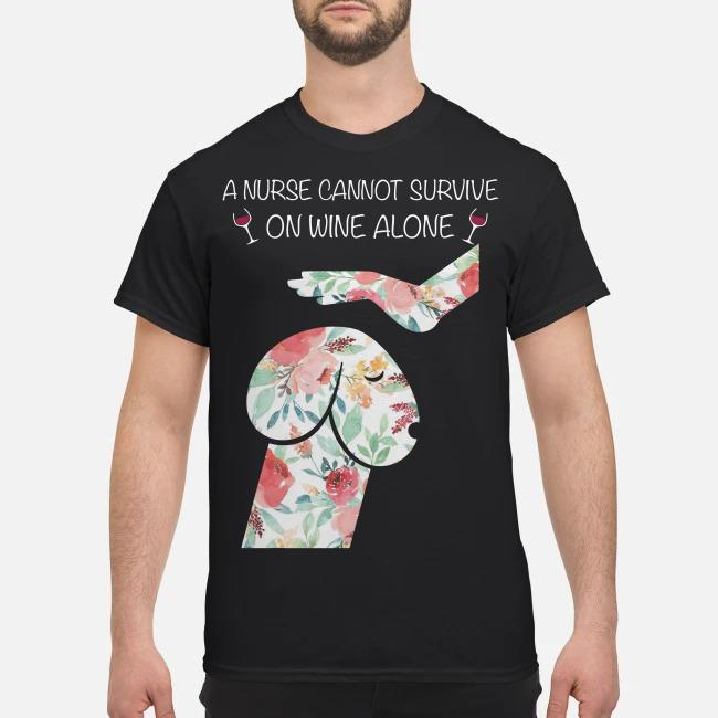 Penis dog garden roses a nurse cannot survive on wine alone shirt