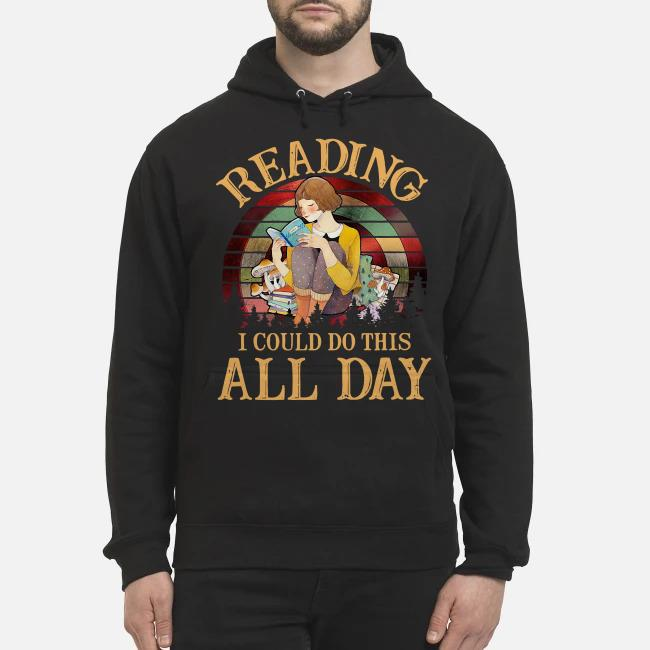 Reading I could do this all day vintage Hoodie