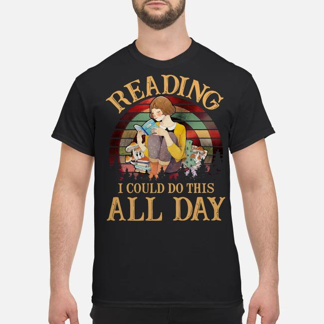 Reading I could do this all day vintage shirt