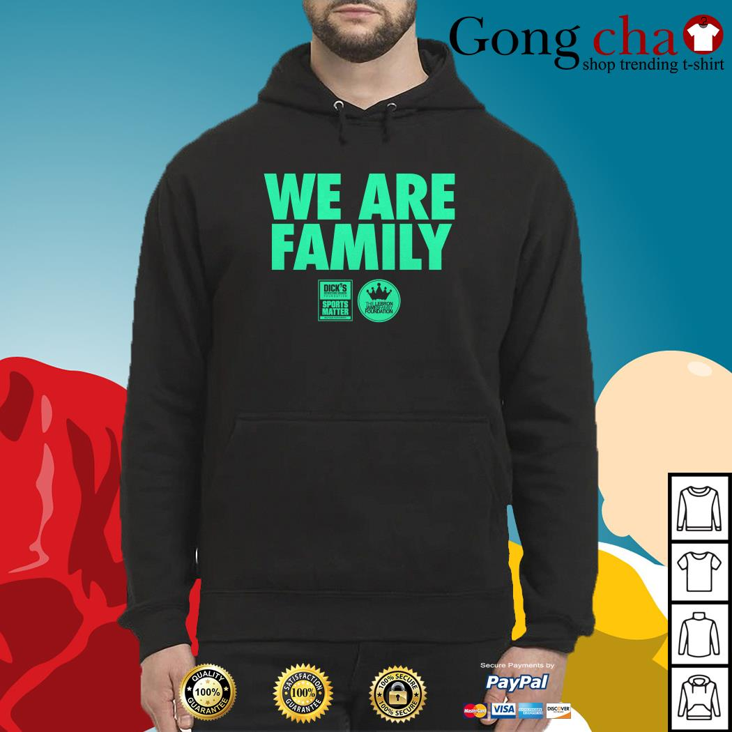 11781a660d93 We are family Lebron James family foundation shirt, sweater and hoodie