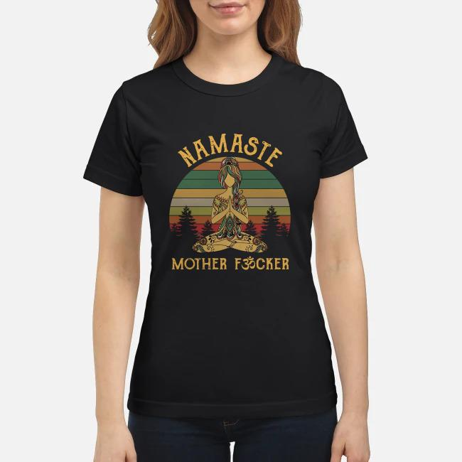 Yoga Namaste mother fucker Vintage Ladies tee