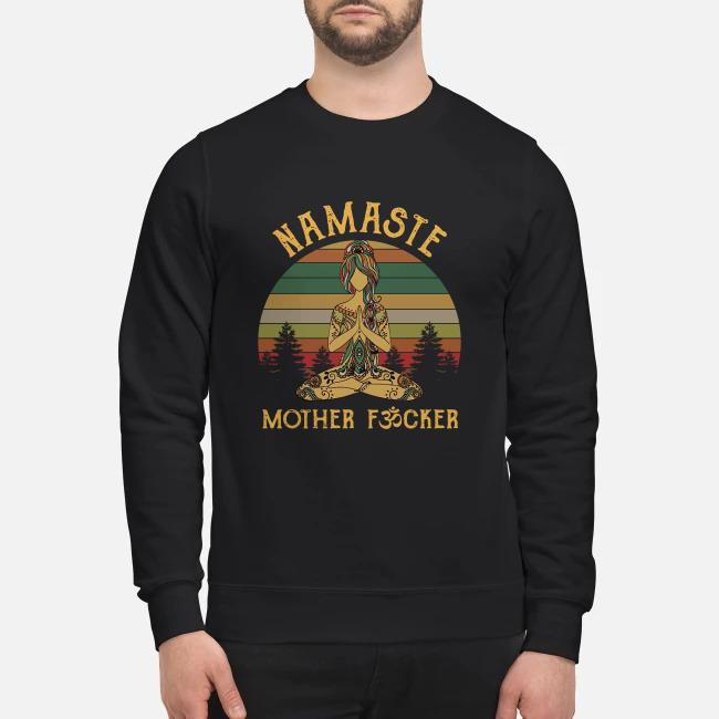 Yoga Namaste mother fucker Vintage Sweater