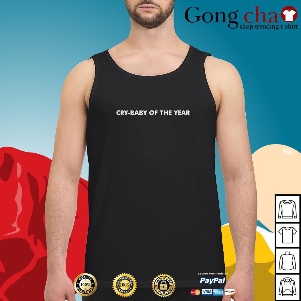 Cry-baby of the year Tank top