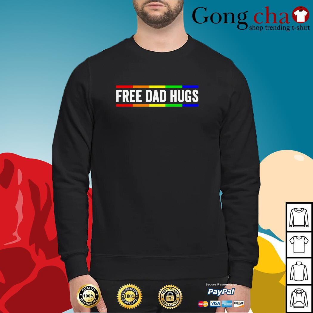 Free dad hugs LGBT pride father's day Sweater