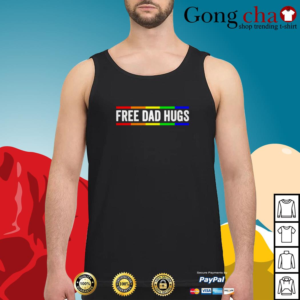 Free dad hugs LGBT pride father's day Tank top