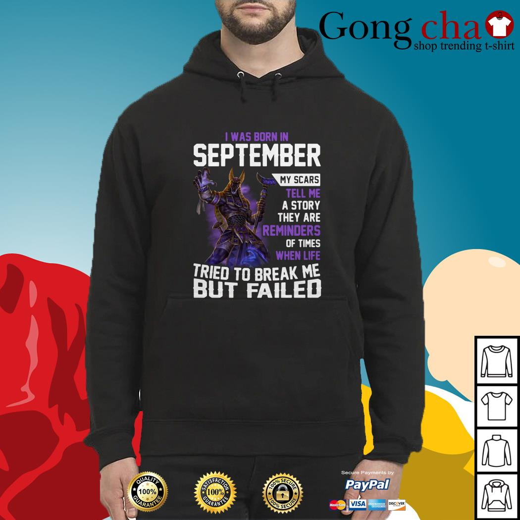 Smite Anubis I was born in September my scars tell me a story they are reminders Hoodie