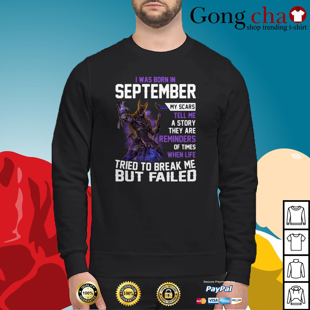 Smite Anubis I was born in September my scars tell me a story they are reminders Sweater