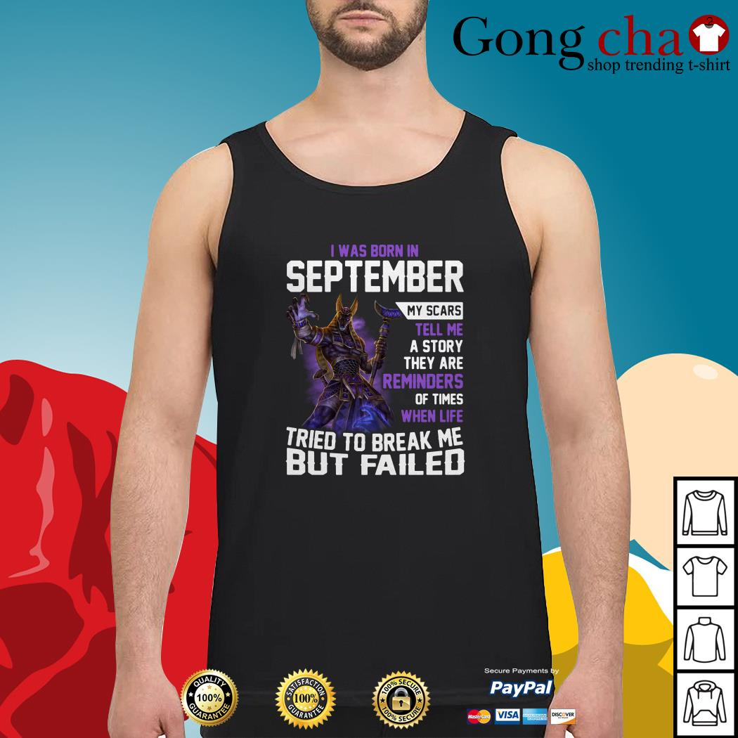 Smite Anubis I was born in September my scars tell me a story they are reminders Tank top