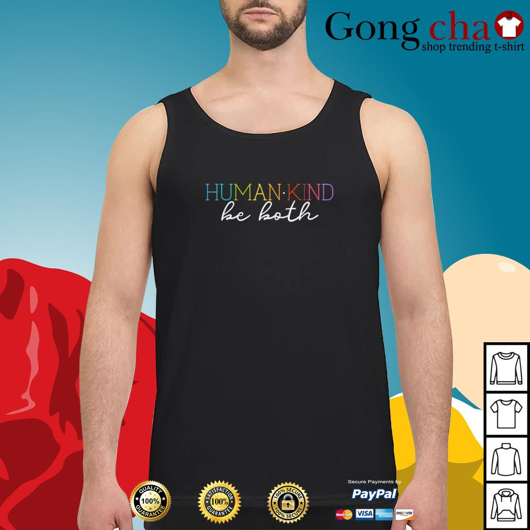 Humankind be both Tank top
