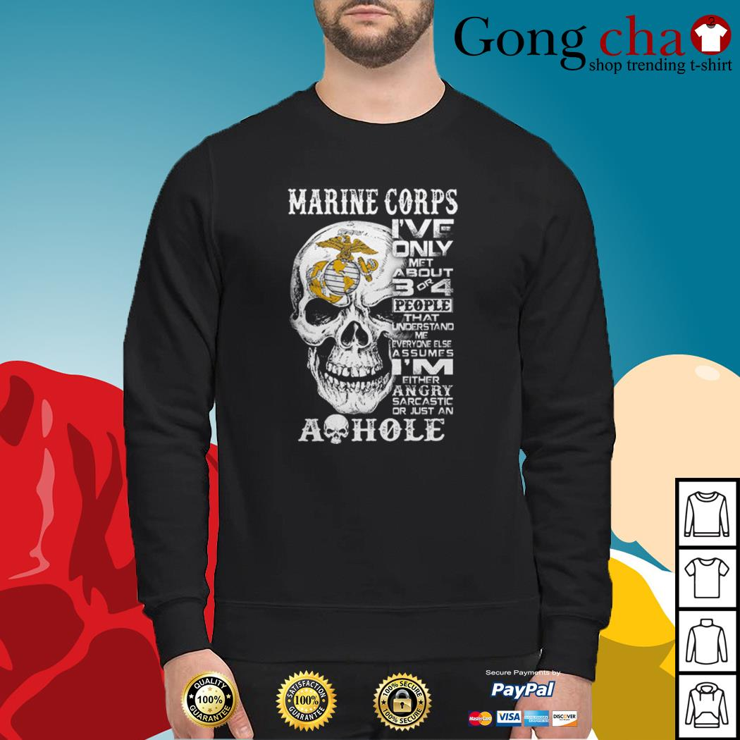 Skull Marine Corps I've only met about 3 or 4 people that understand Sweater