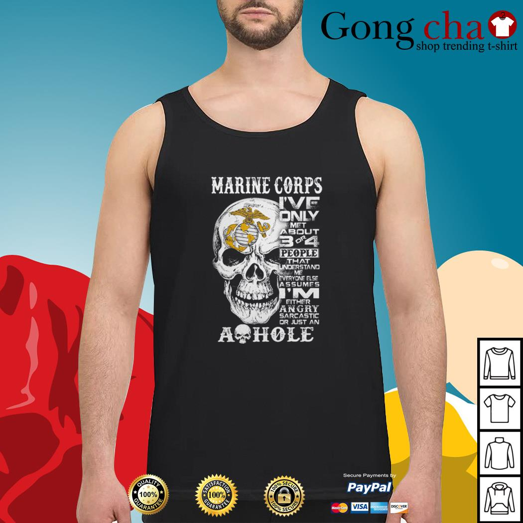 Skull Marine Corps I've only met about 3 or 4 people that understand Tank top