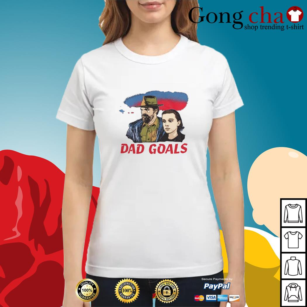 Stranger Things Eleven and Jim Hopper Dad Goals ladies tee