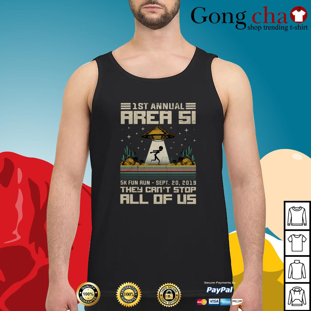 UFO 1st annual Area 51 5k fun run they can't stop all of us Tank top