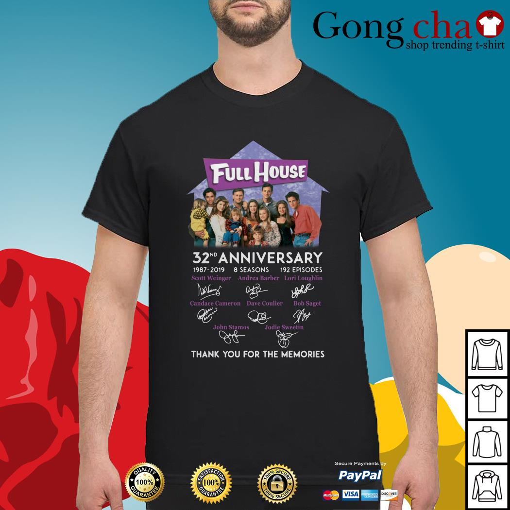 Full House 32th anniversary thank you for the memories shirt