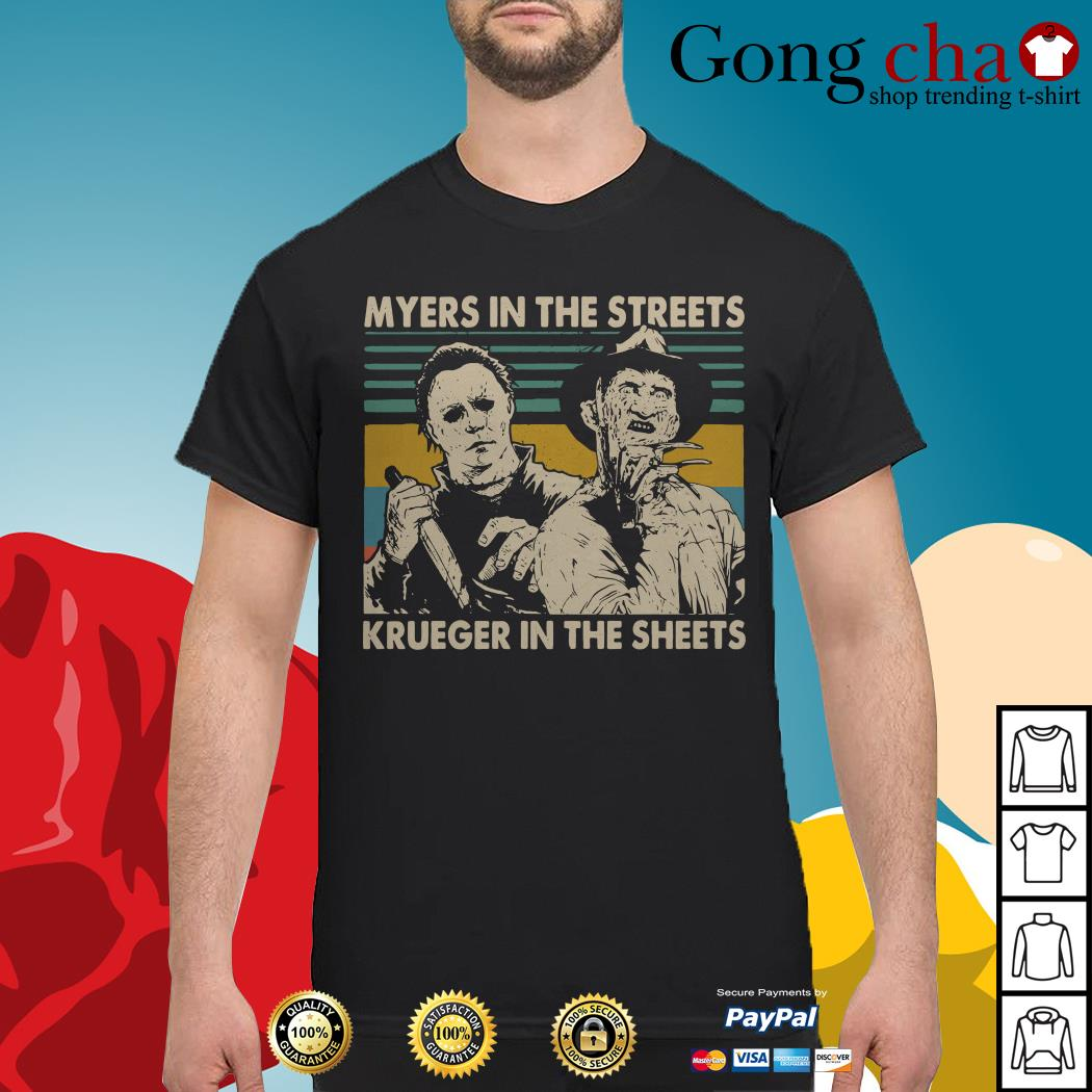 Myers in the streets Krueger in the sheets vintage shirt
