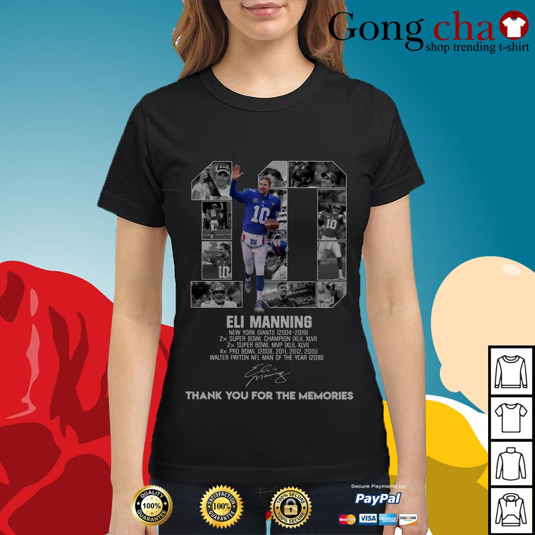 10 Eli Manning New York Giants 2004-2019 thank you for the memories Ladies tee