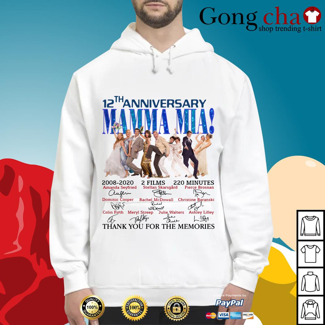 12th anniversary Mamma Mia thank you for the memories Hoodie