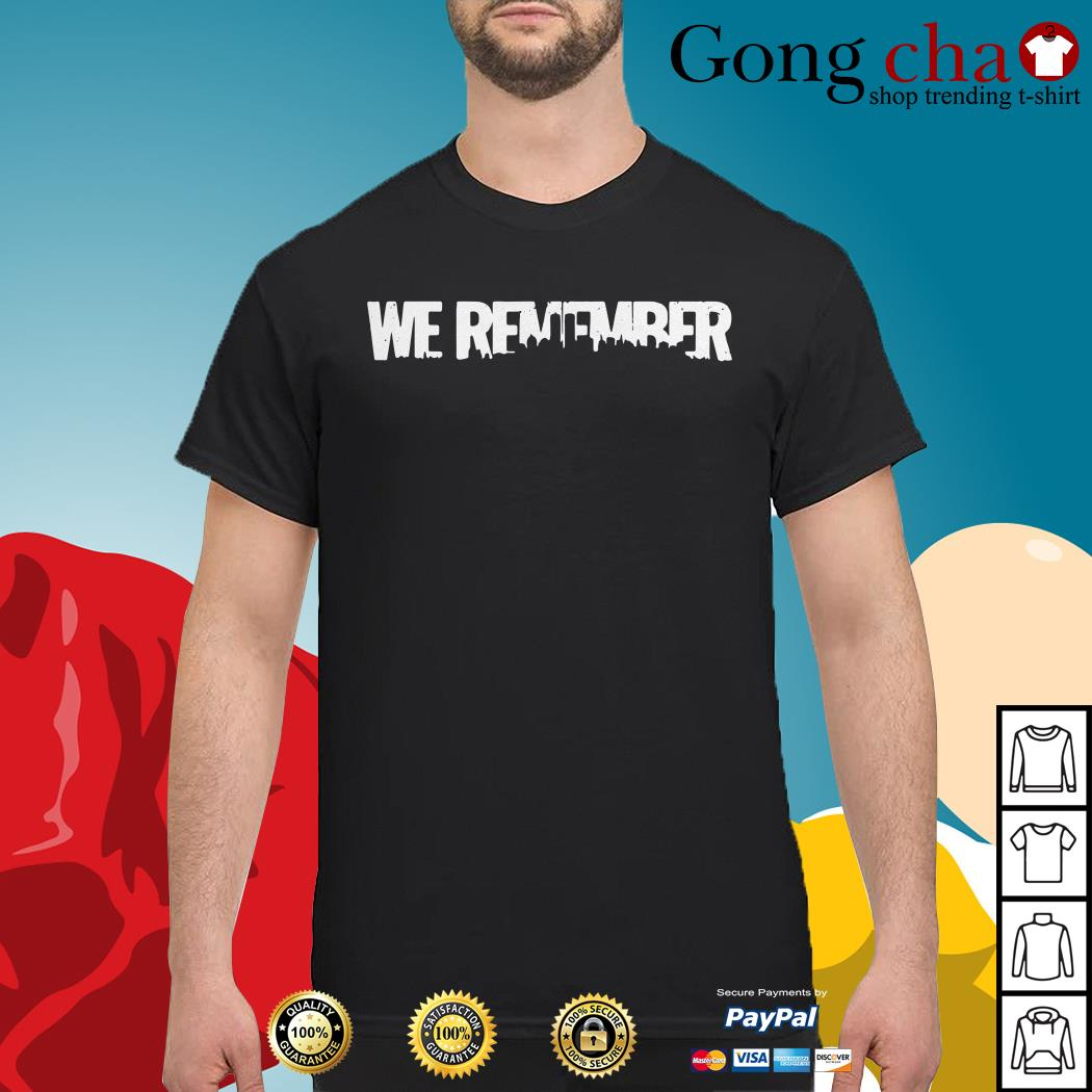 American 9-11 we remember shirt