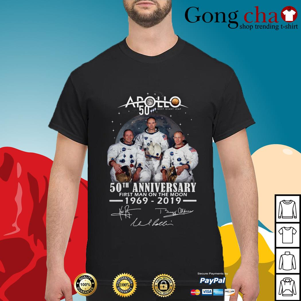 Apollo 50 next giant leap 50th anniversary first man on the moon 1969-2019 signature shirt