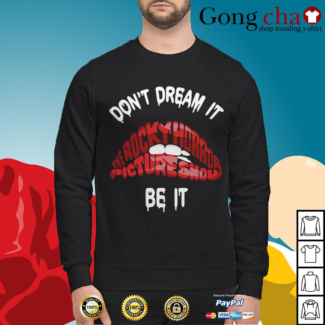 Don't dream it be it The Rocky Horror Picture Show red lips Sweater