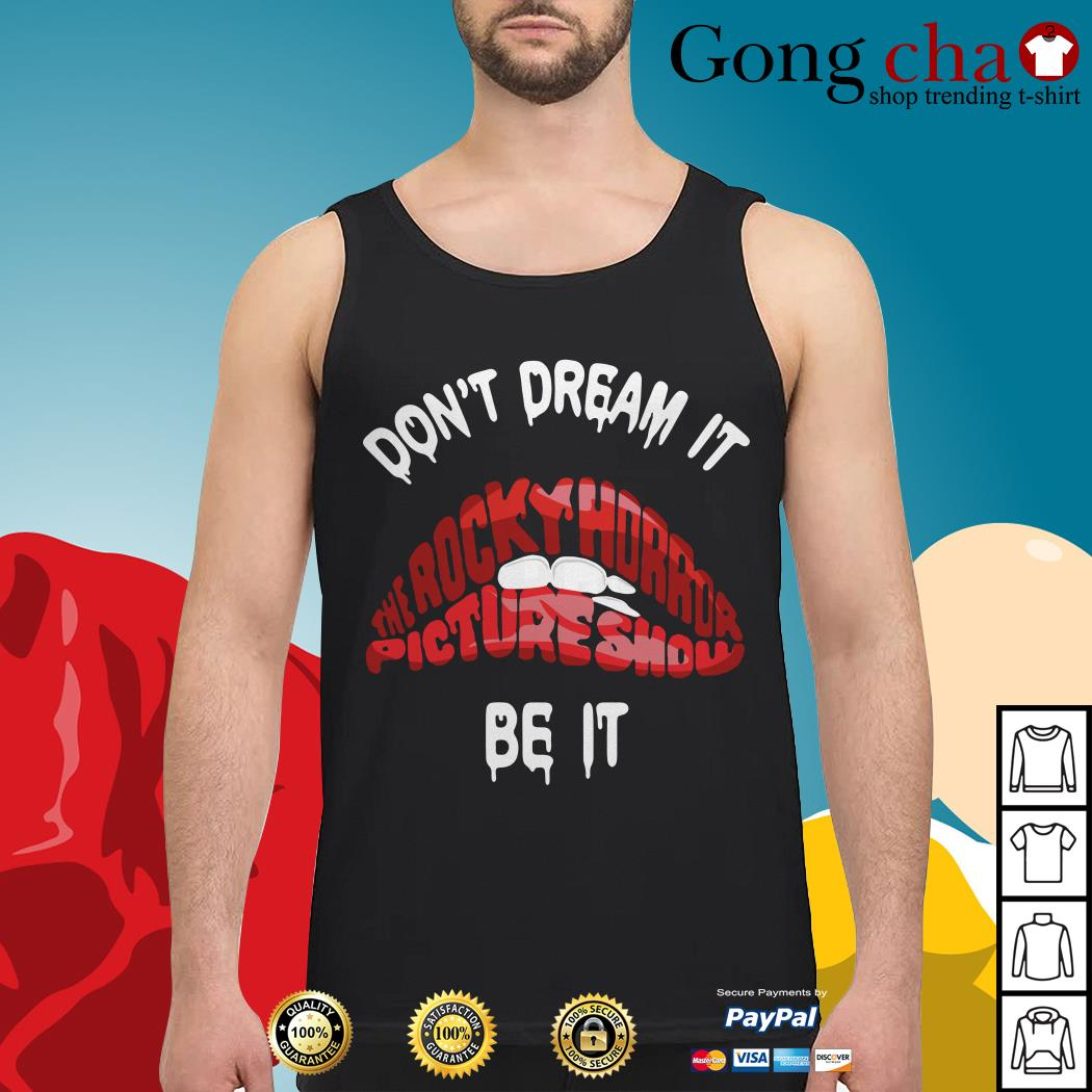 Don't dream it be it The Rocky Horror Picture Show red lips Tank top