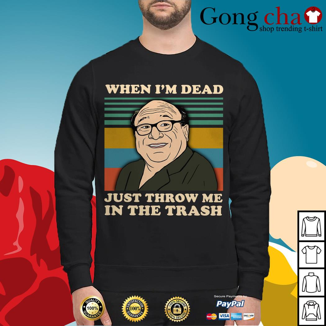 Frank Reynolds when I'm dead just throw me in the trash vintage Sweater
