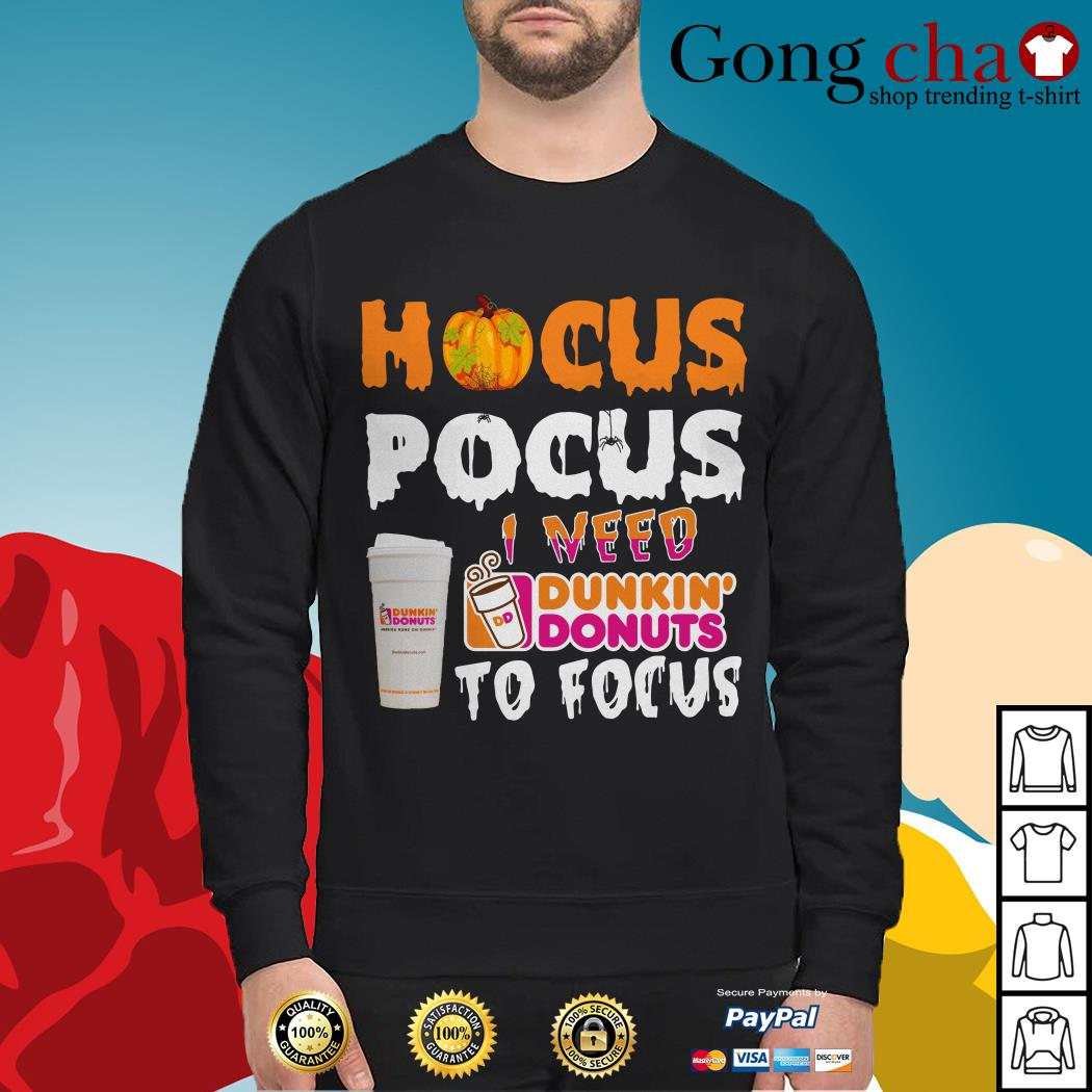Hocus Pocus I need Dunkin' Donuts to focus Sweater