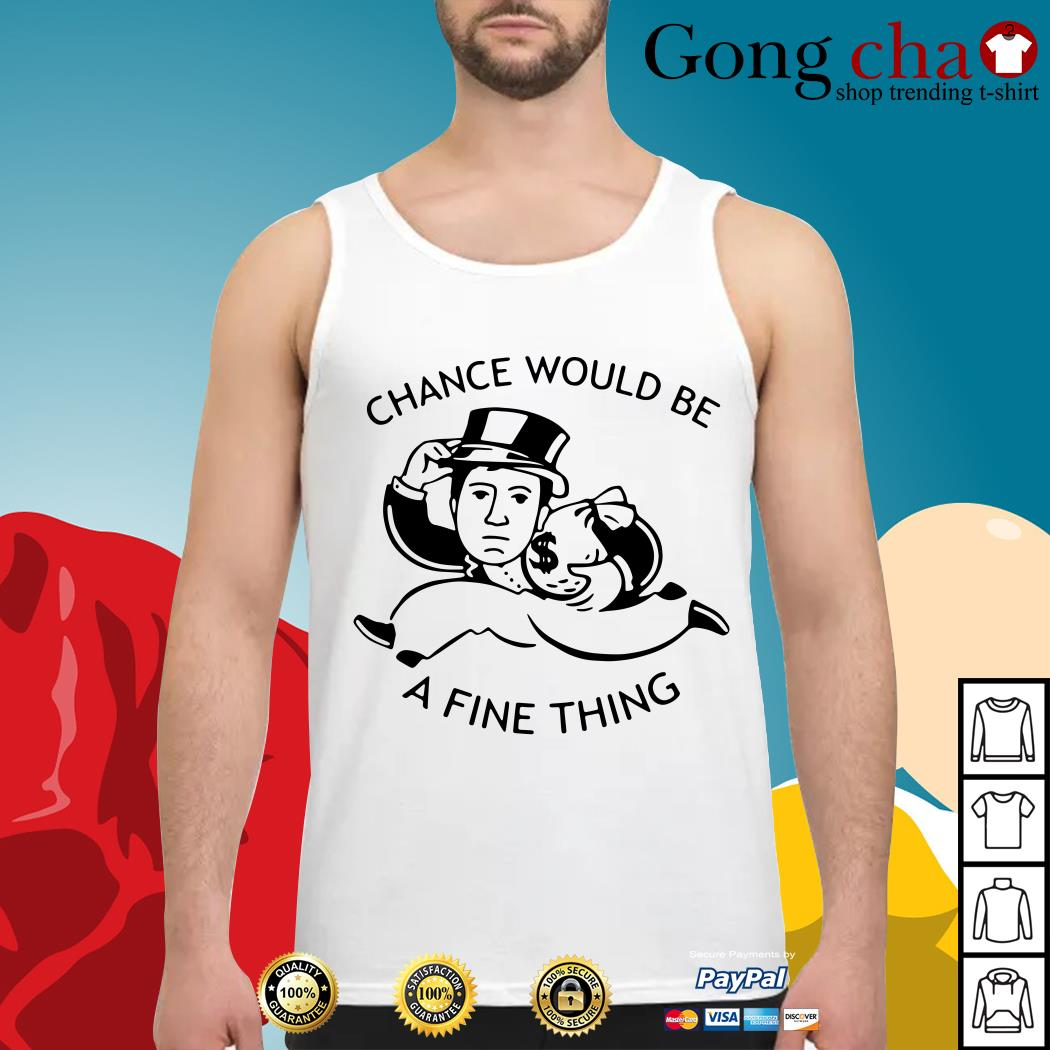 Mark Corrigan chance would be a fine thing Tank top