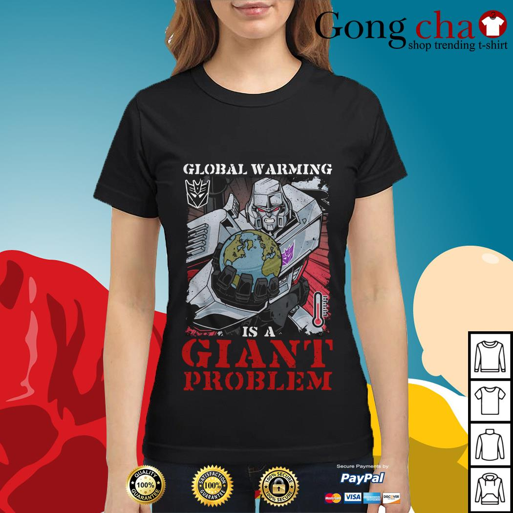 Megatron global warming is a giant problem Ladies tee