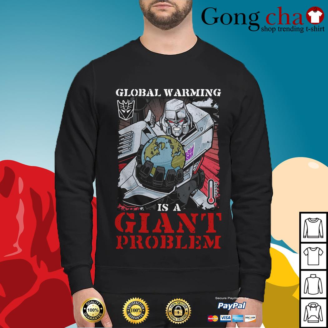 Megatron global warming is a giant problem Sweater